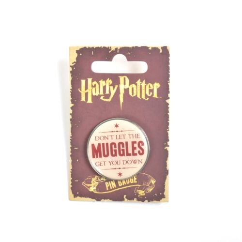 Harry Potter Don/'t Let The Muggles Get You Down Lapel Pin Badge Gift BNWT//NEW