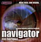 Navigator-Köln 2035 von Norman Liebold (2016)