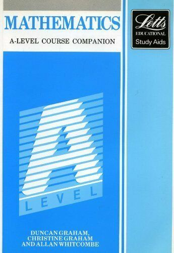 A-level Mathematics: Course Companion (Letts study aids) By Duncan Graham, Chri