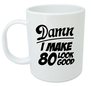 Image Is Loading Damn 80 Mug 80th Birthday Gifts Presents Gift
