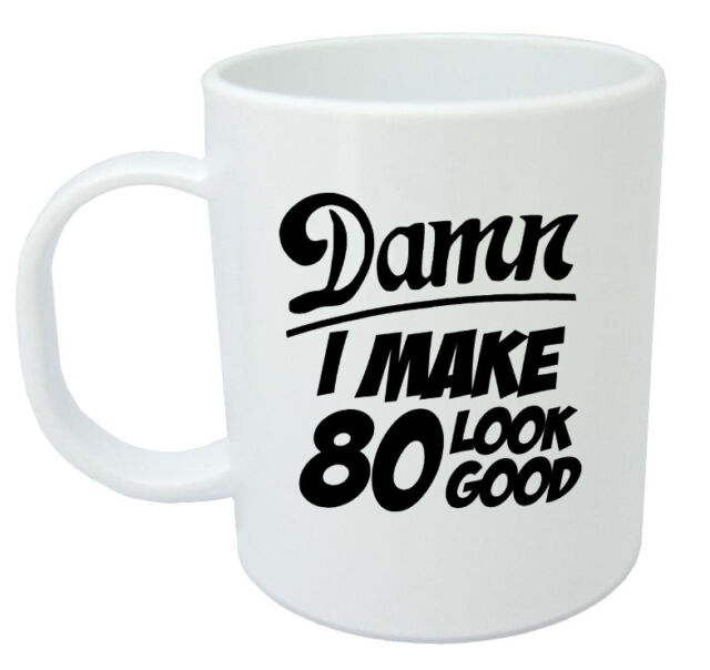 Damn 80 Mug 80th Birthday Gifts Presents Gift Ideas For Men