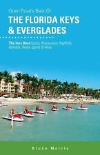 Open Road Travel Guides: Best of the Florida Keys and Everglades 5 by Bruce...