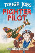 Fighter Pilot (Tough Jobs),Greathead, Helen,New Book mon0000106265