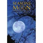 Seasons of The Moon Book Smith David PB 0595374425 Ing