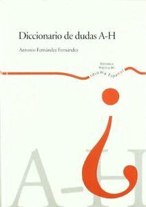 Diccionario de dudas A - H