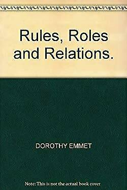 'RULES, ROLES AND RELATIONS' by Emmet, Dorothy