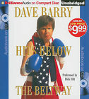Dave Barry Hits Below the Beltway by Dr Dave Barry (CD-Audio, 2010)