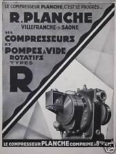 PUBLICITÉ R.PLANCHE COMPRESSEURS POMPES A VIDE A PISTON ROTATIF