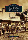 Bandera County by Frontier Times Museum (Paperback / softback, 2010)