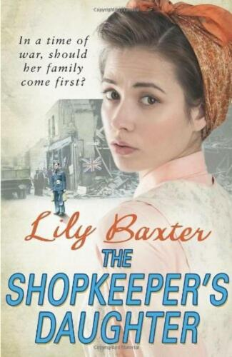 1 of 1 - The Shopkeeper's Daughter - Lily Baxter - Arrow - Acceptable - Paperback
