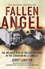 FALLEN ANGEL Walter Stadnick HELLS ANGELS Book MC 1%er Support Gang Harley Club