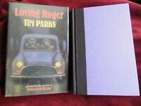 Tim Parks - Loving Roger - 1st/1st