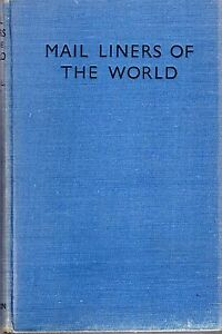 Cary-Alan-L-MAIL-LINERS-OF-THE-WORLD-1938-Hardback-BOOK