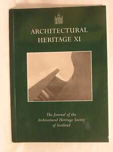 Architectural Heritage XI  The Journal of the Architectural Heritage Society 0f - Dundee, United Kingdom - Architectural Heritage XI  The Journal of the Architectural Heritage Society 0f - Dundee, United Kingdom