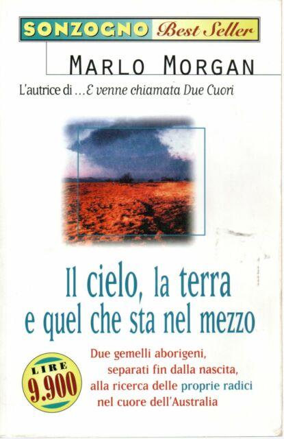 IL CIELO,LA TERRA E QUEL CHE STA NEL MEZZO - Morgan - narrativa - romanzi
