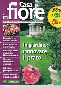 2009 04 - Casa In Fiore - 04 2009 - N.4 - Anno 12 - In Giardino: Rinnovare Il Pr
