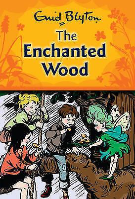 The Enchanted Wood by Enid Blyton (Hardback, 2005)