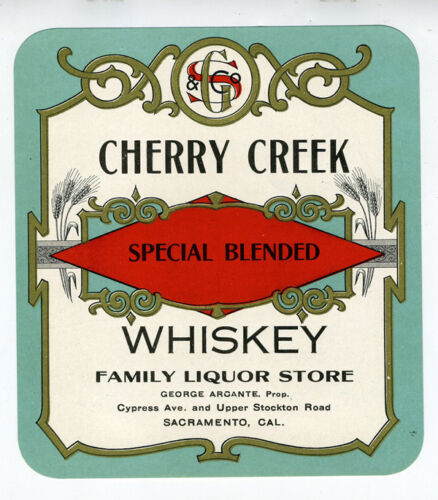 1915 Cherry Creek Whiskey Label Family Liquor Store Sacramento CA