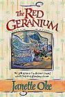 Gift Size: The Red Geranium by Janette Oke (1995, Hardcover)