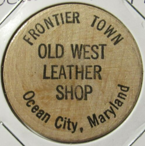 Token Maryland Vintage Old West Leather Shop Ocean City MD Wooden Nickel
