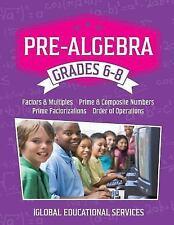 Pre-Algebra : Grades 6-8: Factors, Multiples, Prime and Composite Numbers,...