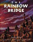 The Rainbow Bridge by Audrey Wood (Paperback, 2000)