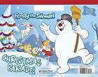 Christmas Parade! (Frosty the Snowman) by Mary Man-Kong (Paperback / softback, 2015)