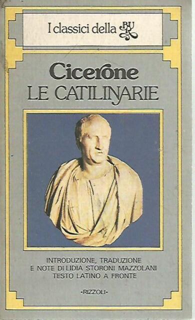 O21 le catilinarie Cicerone Rizzoli II ed 1982