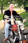 Angry White Male and The Horse He Rode in on by Rick Biesada 9780759652842