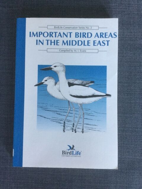 Important Bird Areas in the Middle East Birdlife Conservation Series 2 P/B VGC