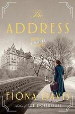 The Address by Fiona Davis (2017, Hardcover)