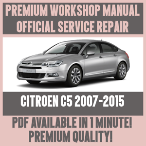 workshop manual service repair guide for citroen c5 2007 2015 ebay rh ebay co uk repair manual citroen c5 service manual citroen c5