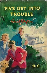 ENID-BLYTON-FAMOUS-FIVE-GET-INTO-TROUBLE-VINTAGE-1952-HARDBACK-WITH-DW-DJ