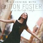 Live at The Cafe Carlyle Sutton Foster Audio CD