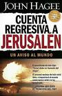 Cuenta Regresiva a Jerusalen by John Hagee (Paperback / softback)
