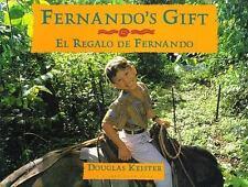 El Regalo de Fernando by Douglas Keister (2001, Paperback)