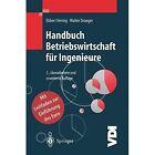 Handbuch Betriebswirtschaft Fur Ingenieure 9783662076866 by Ekbert Hering