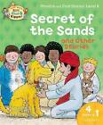 Oxford Reading Tree Read with Biff, Chip, and Kipper: Secret of the Sands & Other Stories: Level 6 Phonics and First Stories by Roderick Hunt (Paperback, 2013)