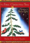The First Christmas Tree: Gives the Best Gift by Helen Haidle, David Haidle (Paperback / softback, 2011)