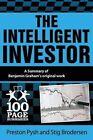 The Intelligent Investor: 100 Page Summary by Stig Brodersen, Preston Pysh (Paperback / softback, 2014)