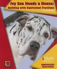 Ivy Sue Needs a House: Building with Equivalent Fractions by John Perritano (Paperback / softback, 2013)