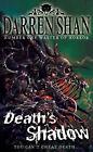 Death's Shadow by Darren Shan (Hardback, 2008)