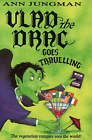 Vlad the Drac Goes Travelling by Ann Jungman (Paperback, 1997)