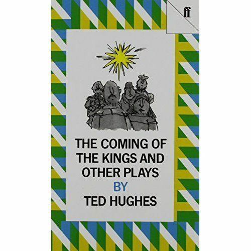 The Coming of the Kings by Hughes, Ted