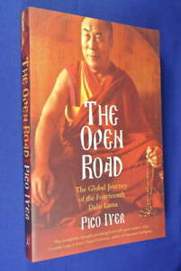 THE-OPEN-ROAD-Pico-Iyer-THE-GLOBAL-JOURNEY-OF-THE-FOURTEENTH-DALAI-LAMA-Buddhism
