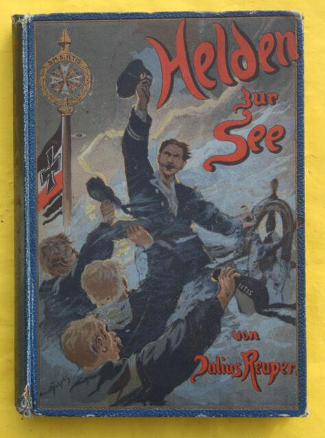 JULIUS REUPER,HELDEN ZUR SEE,SEEFAHRTEN UND ABENTEUER,ILLUSTRIERT,1900