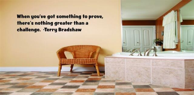 """Terry Bradshaw Large Wall Quote - Inspirational Vinyl Decal 22""""x4"""" [Sports Q116]"""