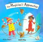 Magician's Apprentice by Child's Play International Ltd (Paperback, 2011)