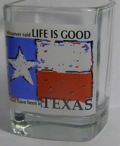 Texas-Flag-Life-Is-Good-Square-Shot-Glass-4347