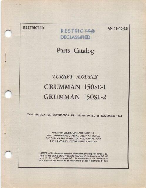 TBM-3 Turret Parts Catalog Grumman 150SE-1, -2 Turret Flight Manual - CD Version